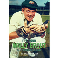 It's Your Wally Grout by Wally Wright